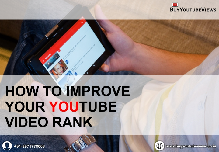 buy YouTube subscribers, buy YouTube views, buy YouTube views India, How to improve your YouTube video rank, how to make your video appear first on youtube, how to rank youtube videos fast, improve your YouTube video rank, increase YouTube video rank, Indian YouTube subscribers, ranking videos, youtube video rank checker, YouTube views India
